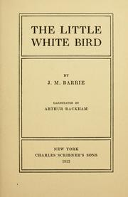 Cover of: The little white bird by J. M. Barrie
