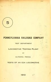 Cover of: Locomotive testing plant at Altoona, Penna by Pennsylvania Railroad. Test Dept.