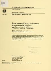 Low income energy assistance program (LIEAP) and weatherization program by Montana. Legislature. Legislative Audit Division.