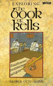 Exploring the Book of Kells by George Otto Simms