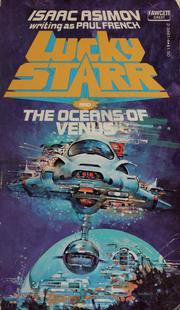 Lucky Starr and the Oceans of Venus by Isaac Asimov