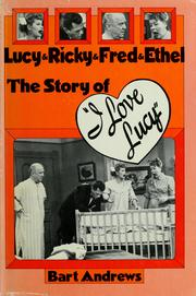 Cover of: Lucy & Ricky & Fred & Ethel by Bart Andrews