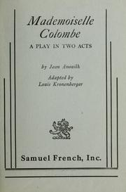 Cover of: Mademoiselle Colombe by Anouilh, Jean