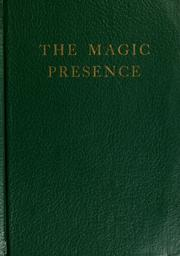 The magic presence by Godfré Ray King