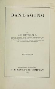 Bandaging by A. D. Whiting