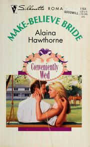 Cover of: Make-believe bride by Alaina Hawthorne