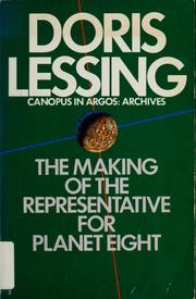 Cover of: The making of the representative for Planet 8 by Doris Lessing