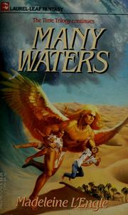 Many waters by Madeleine L&#39;Engle