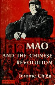 Mao and the Chinese revolution by Jerome Ch'en