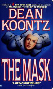 Cover of: The mask | Dean R. Koontz.