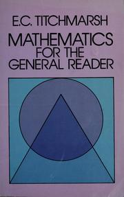 Cover of: Mathematics for the general reader by E. C. Titchmarsh