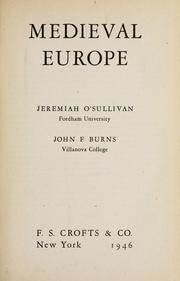 Medieval Europe by Jeremiah Francis O&#39;Sullivan