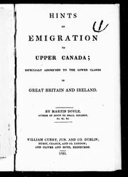 Cover of: Hints of emigration to Upper Canada by by Martin Doyle