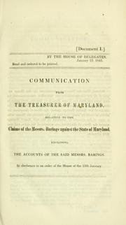 Communication from the Treasurer of Maryland, relative to the claims of the Messrs. Barings against the state of Maryland by