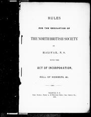Rules for the regulation of the North British Society in Halifax, N. S. by North British Society of Halifax