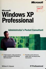 Cover of: Microsoft Windows XP professional administrator's pocket consultant by William R. Stanek