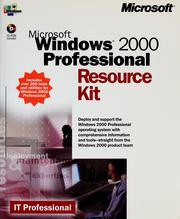 Microsoft Windows 2000 Professional resource kit by 
