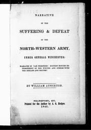 Cover of: Narrative of the suffering & defeat of the North-Western Army under General Winchester by William Atherton