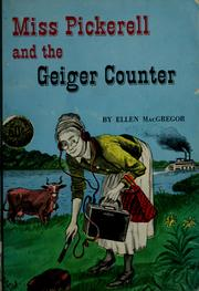 Cover of: Miss Pickerell and the Geiger counter by Ellen MacGregor