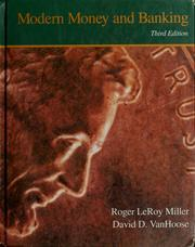 Modern money and banking by Roger LeRoy Miller