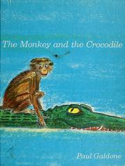 Cover of: The monkey and the crocodile by Paul Galdone