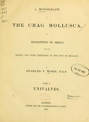 A monograph of the Crag Mollusca by Searles Valentine Wood