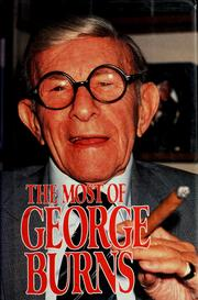 The most of George Burns by Burns, George