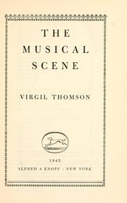 The musical scene by Virgil Thomson