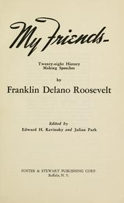 Cover of: My friends by Franklin D. Roosevelt