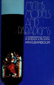 Myths, models, and paradigms by Ian G. Barbour