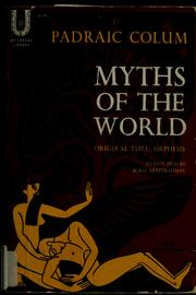 Cover of: Myths of the world by Padraic Colum