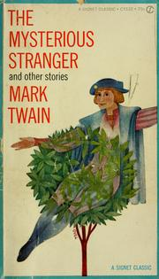 Cover of: The mysterious stranger by Mark Twain