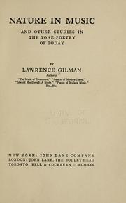 Nature in music and other studies in the tone-poetry of today by Gilman, Lawrence