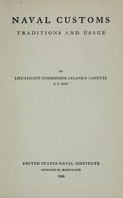 Naval customs, traditions and usage by Leland Pearson Lovette