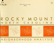 Cover of: Neighborhood analysis, Rocky Mount, North Carolina by North Carolina. Division of Community Planning