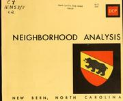 Neighborhood analysis, New Bern, North Carolina by North Carolina. Division of Community Planning
