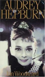 Cover of: Audrey Hepburn by Ian Woodward