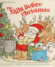 Cover of: The night before Christmas by Clement Clarke Moore