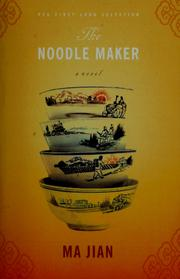 The noodle maker by Jian Ma