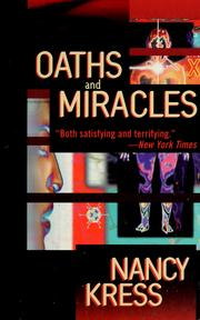Cover of: Oaths and miracles by Nancy Kress
