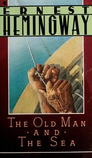 Cover of: The Old Man and the Sea (A Scribner Classic) by Ernest Hemingway
