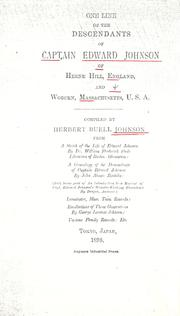 Cover of: One line of the descendants of Captain Edward Johnson of Herne Hill, England and Woburn, Massachusetts, U.S.A. by Herbert Buell Johnson