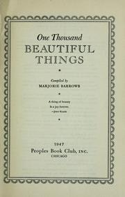 Cover of: One thousand beautiful things by Marjorie Barrows