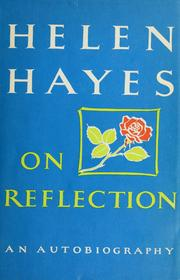 On reflection by Helen Hayes