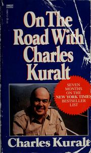 Cover of: On the road with Charles Kuralt by Charles Kuralt