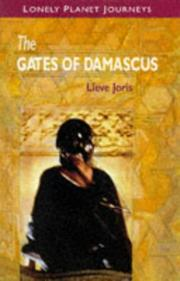 The gates of Damascus by Lieve Joris