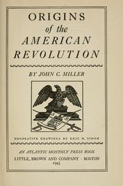 Origins of the American Revolution by John Chester Miller