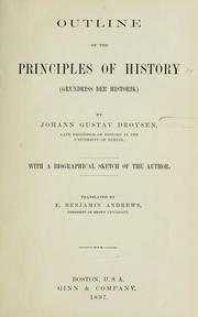 Outline of the principles of history by Johann Gustav Bernhard Droysen