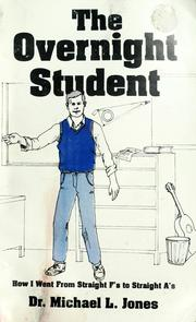 Cover of: The overnight student by Michael L. Jones