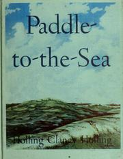 Cover of: Paddle-to-the-Sea by Holling Clancy Holling